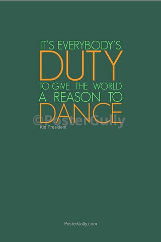 Wall Art, A Reason To Dance, - PosterGully
