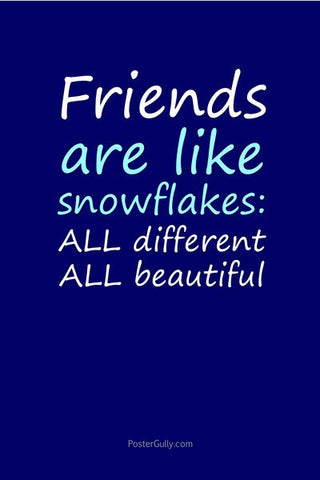 Wall Art, Friends Are Snowflakes, - PosterGully
