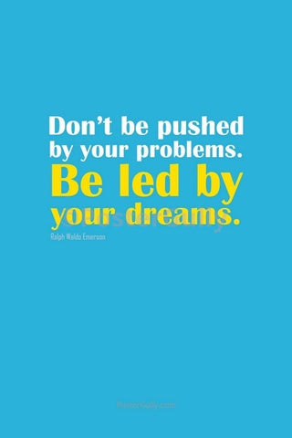 Wall Art, Be Led By Your Dreams, - PosterGully