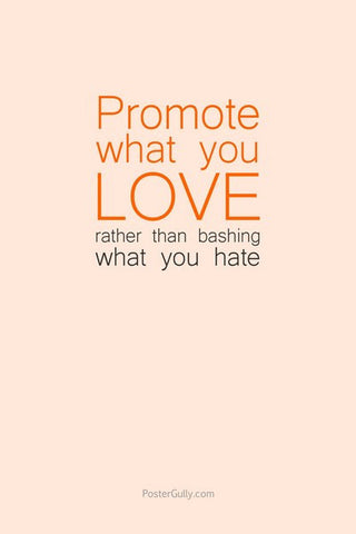 Wall Art, Promote What You Love, - PosterGully