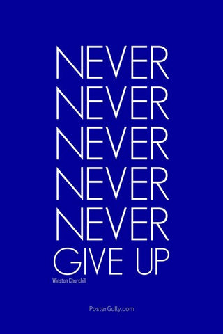 Wall Art, Never Give Up!, - PosterGully