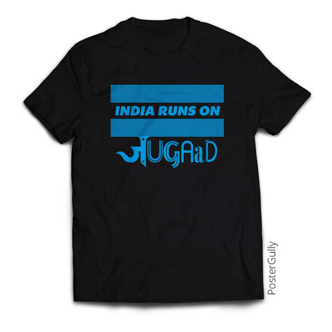 T Shirts, India Runs On Jugaad T-Shirt  | Artist: Deepikah Bhardwaj, - PosterGully