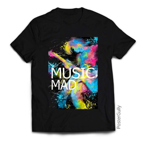 T Shirts, Music Mad T-Shirt  | Artist: Pradeesh K, - PosterGully