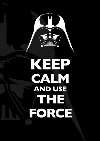 PosterGully Specials, Keep Calm & Use The Force, - PosterGully