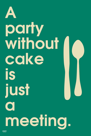 Wall Art, Party Without Cake, - PosterGully