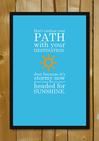 Glass Framed Posters, Path & Destination Glass Framed Poster, - PosterGully - 1