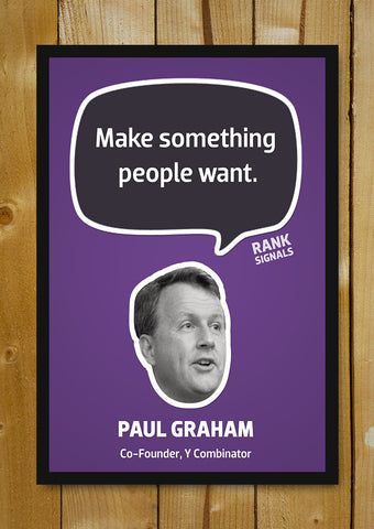 Glass Framed Posters, Paul Graham Quote Glass Framed Poster, - PosterGully - 1