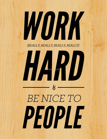 Wall Art, Work Hard | Be Nice To People, - PosterGully