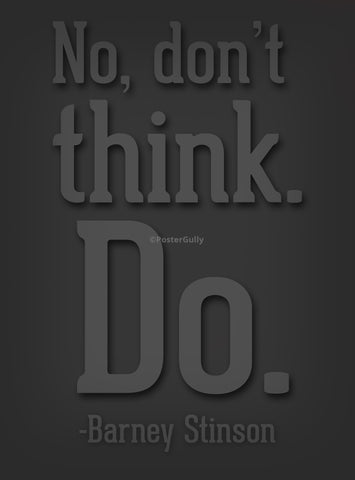 PosterGully Specials, Barney Stinson Quote, - PosterGully