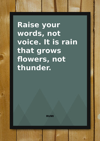 Glass Framed Posters, Raise Your Words Rumi Quote Glass Framed Poster, - PosterGully - 1