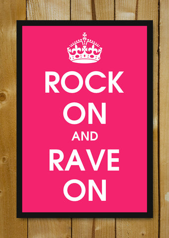 Glass Framed Posters, Rock On And Rave On Glass Framed Poster, - PosterGully - 1