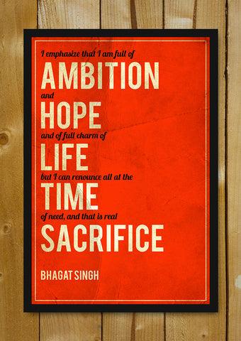 Glass Framed Posters, Sacrifice Bhagat Singh Quote Glass Framed Poster, - PosterGully - 1