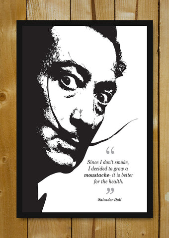 Glass Framed Posters, Salvodar Dali Quote Glass Framed Poster, - PosterGully - 1