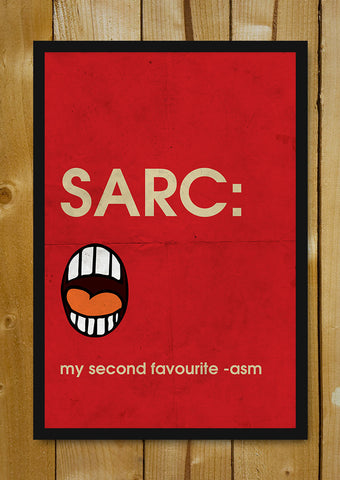 Glass Framed Posters, Sarcasm Humour Glass Framed Poster, - PosterGully - 1