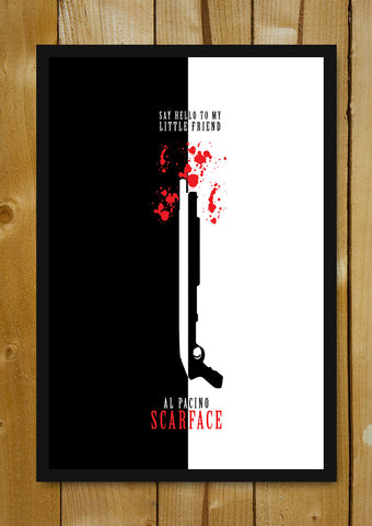 Glass Framed Posters, Say Hello To My Little Friend Al Pacino Glass Framed Poster, - PosterGully - 1