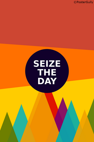 Wall Art, Seize The Day, - PosterGully
