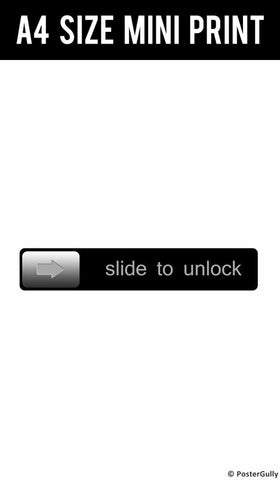 Mini Prints, Slide To Unlock Humour | Mini Print, - PosterGully