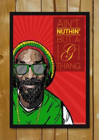 Glass Framed Posters, Snoop Dogg Aint Nuthin Artwork | Glass Framed Poster, - PosterGully - 1