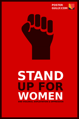 Wall Art, Stand up for women, - PosterGully