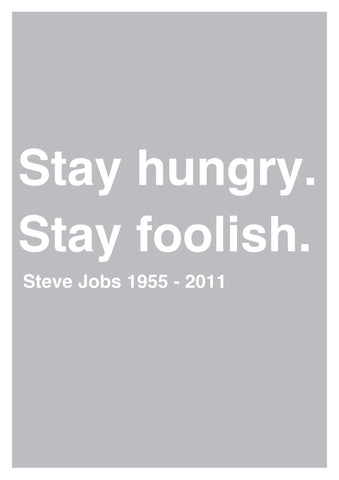 Wall Art, Stay Hungry Stay Foolish | Quote Jobs, - PosterGully