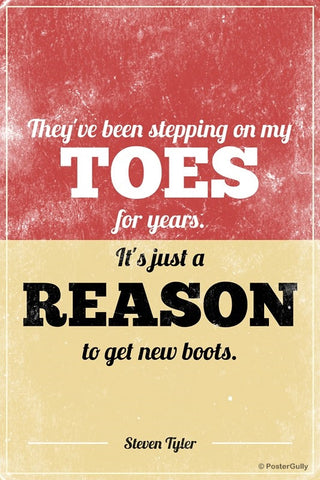 Wall Art, Steppin on Toes Steven Tyler Aerosmith Quote, - PosterGully