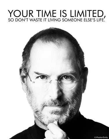 PosterGully Specials, Steve Jobs | Your Time Is Limited, - PosterGully