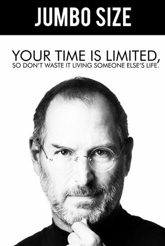 Jumbo Poster, Steve Jobs | Your Time Is Limited | Jumbo Poster, - PosterGully