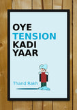 Glass Framed Posters, Thand Rakh Humour Glass Framed Poster, - PosterGully - 1