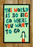 Glass Framed Posters, The World Is Big Bagpack Travel Glass Framed Poster, - PosterGully - 1
