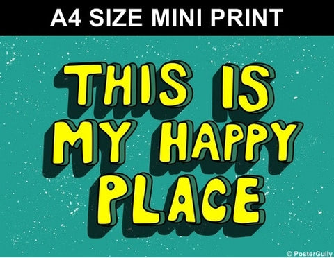 Mini Prints, This Is My Happy Place | Mini Print, - PosterGully
