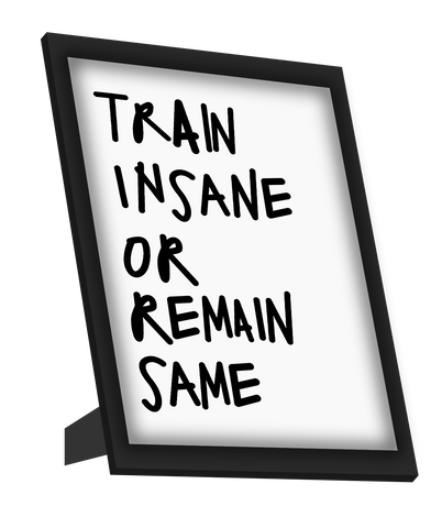 Framed Art, Train Insane | Gym Workout Framed Art, - PosterGully