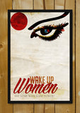Glass Framed Posters, Wake Up Women Glass Framed Poster, - PosterGully - 1