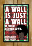 Glass Framed Posters, Wall Is Just A Wall Assata Shakur Glass Framed Poster, - PosterGully - 1