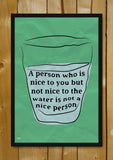 Glass Framed Posters, Who Is The Nice Person Glass Framed Poster, - PosterGully - 1