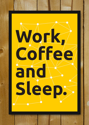 Glass Framed Posters, Work Coffee & Sleep. Glass Framed Poster, - PosterGully - 1