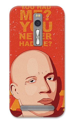 You Never Had Me Fast And Furious Dom | Asus Zenfone 2 Cases