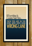 Glass Framed Posters, You're In The Wrong Lane Glass Framed Poster, - PosterGully - 1