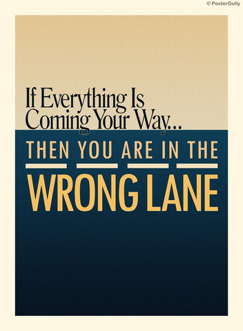 Wall Art, You're In The Wrong Lane, - PosterGully