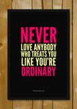 Glass Framed Posters, You're Not Ordinary Glass Framed Poster, - PosterGully - 1