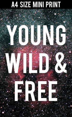 Mini Prints, Young Wild Free Motivational Black | Mini Print, - PosterGully