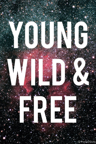 Wall Art, Young Wild Free Motivational Black, - PosterGully