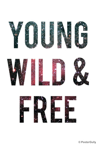 Wall Art, Young Wild Free Motivational White, - PosterGully