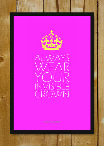 Glass Framed Posters, Your Invisible Crown Glass Framed Poster, - PosterGully - 1