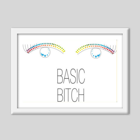 basic bitch,basic,bitch,minimalism,colour pop Premium Italian Wooden Frames | Artist : All the randomness
