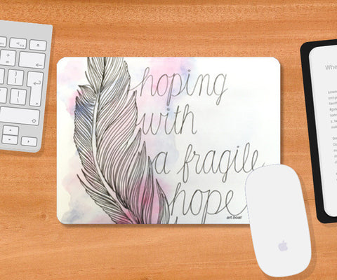Mousepad, hope Mousepad | Artist : Vanya Verma, - PosterGully