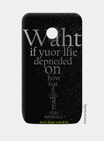 Moto E Cases, don't drink and drive Moto E Cases | Artist : Tanmay Santra, - PosterGully
