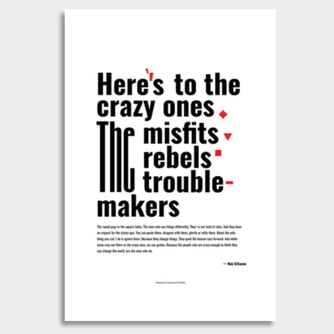 Crazy Ones Giant Poster | Artist : Scatterred Partikles