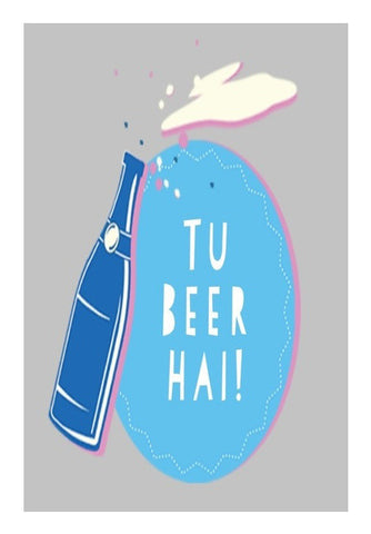 Tu Beer Hai  Art PosterGully Specials