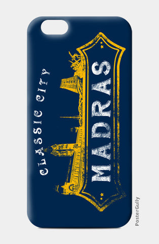 Classic City Madras | Mobile Cases iPhone 6/6S Cases | Artist : Ramkumar Kolappan