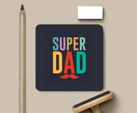 Super dad Coasters | Artist : Designerchennai